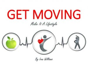 Get moving and live healthy